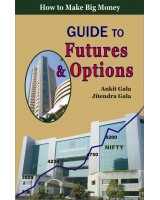Guide to Future & Options by Ankit Gala & Jitendra Gala (English)