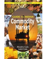 Guide to Indian Commodity Market (English) by Ankit Gala & Jitendra Gala