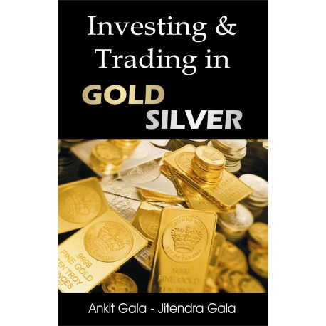Investing & Trading in Gold Silver