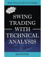 Swing Trading With Technical Analysis (English) by Ravi Patel