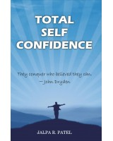 Total Self Confidence (English) Book by Jalpa R. Patel