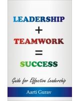 Leadership Teamwork Success (English) Book by Aarti Gurav